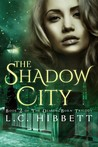 The Shadow City (The Demon-Born Trilogy, #2)
