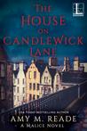The House on Candlewick Lane (A Malice Novel)
