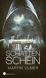 Schattenschein by Martin Ulmer