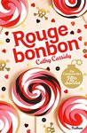 Rouge bonbon by Cathy Cassidy