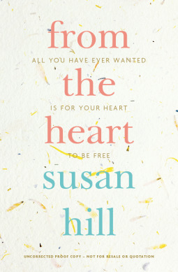From the Heart by Susan Hill