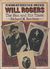 Will Rogers: The Man and Hi...