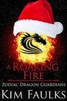 A Roaring Fire by Kim Faulks