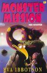 Monster Mission - Misi Monster by Eva Ibbotson
