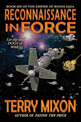 Reconnaissance in Force by Terry Mixon