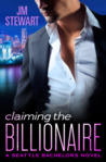 Claiming the Billionaire (Seattle Bachelors, #4)