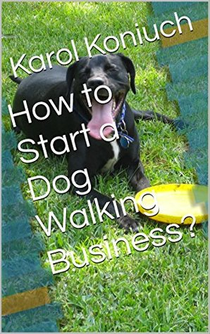 How to Start a Dog Walking Business?