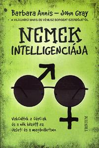 Nemek intelligenciája – Vakfoltok a férfiak és a nők között az üzleti és a magánéletben