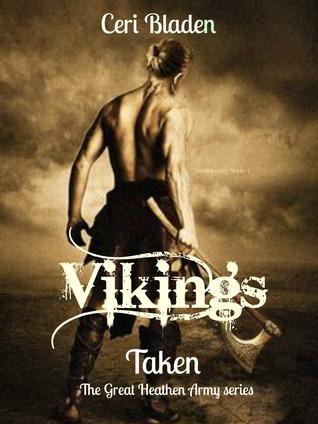 Vikings Taken The Great Heathen Army 60 By Ceri Bladen New Vikings Condolences Quote