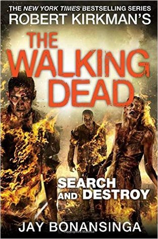 Search and Destroy (The Walking Dead #7)...