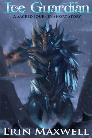 Ice Guardian (A Sacred Journey Short Story)