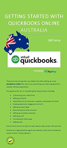 Getting Started with QuickBooks Online Australia: QBO Setup user guide (QuickBooks Online Australia from A to Z Book 1)