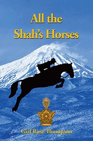 All The Shah's Horses