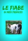 Le fiabe di Miss Frances