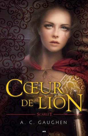 Cœur de lion par A.C. Gaughen