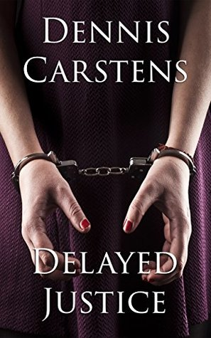 Delayed Justice (Marc Kadella Legal Mystery #6)