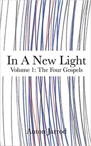 The Four Gospels by Anton Jarrod