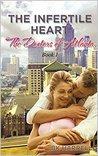 The Infertile Heart (The Doctors of Atlanta #1)
