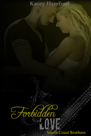 Forbidden Love (South Coast Brothers #4)