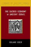 The Sacred Economy of Ancient Israel