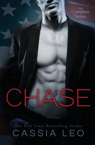 Chase Complete Series (Chase, #1-4) by Cassia Leo