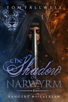 The Shadow of Narwyrm (Rangers of Laerean, #3)