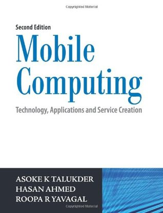 Mobile Computing, 2/e: Technology, Applications and Service Creation