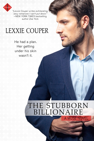 The Stubborn Billionaire (The Muse #1)