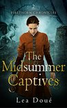 The Midsummer Captives (Firethorn Chronicles #2)