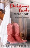 The Christmas Bride Wore Boots (Berryhill Brides Book 1)