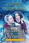 A Birthday in December: (A Romantic Comedy) (City Lights Romance)