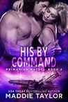 His by Command (Primarian Mates, #2)