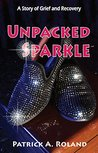 Unpacked Sparkle by Patrick A. Roland