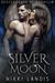 Silver Moon (Descendants of...