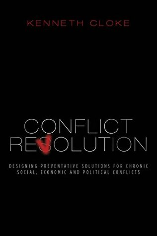 Conflict Revolution: Designing Preventative Solutions for Chronic Social, Economic and Political Conflicts