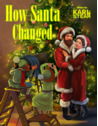How Santa Changed by Karl Steam