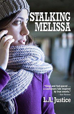 Stalking Melissa