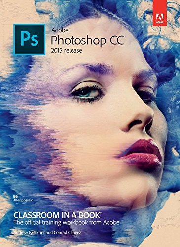 Adobe Photoshop Cc 2015 Release Classroom In A Book