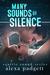 Many Sounds of Silence by Alexa Padgett