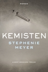 Kemisten by Stephenie Meyer