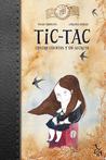 Tic-Tac: Cuatro cuentos y un secreto