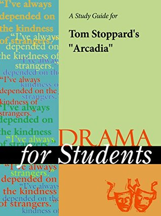 """A Study Guide for Tom Stoppard's """"Arcadia"""""""