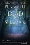 Dead Sleeping Shaman (Emily Kincaid Mysteries Book 3)