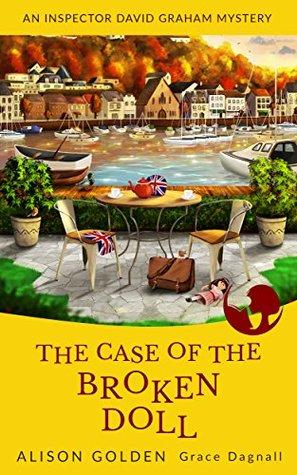 The Case of the Broken Doll (Inspector David Graham #4)