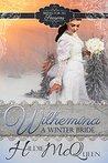 Wilhelmina, A Winter Bride (Brides for All Seasons, #1)