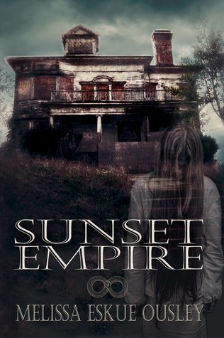 Ebook Sunset Empire by Melissa Eskue Ousley read!