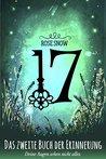 17 - Das zweite Buch der Erinnerung by Rose Snow