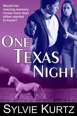 One Texas Night by Sylvie Kurtz