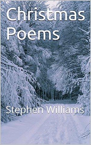 Christmas Poems: Stephen Williams
