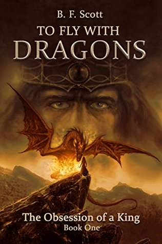 The Obsession of a King (To Fly with Dragons #1)
